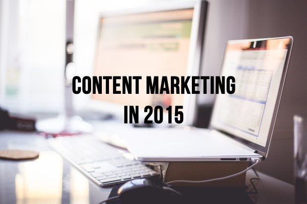 How Not to Make Content Marketing Fail You in 2015
